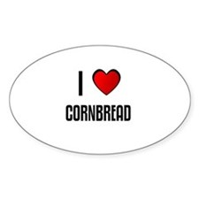 I LOVE CORNBREAD Oval Decal