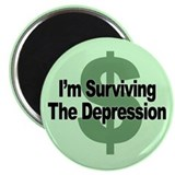 I'm Surviving the Depression Magnet