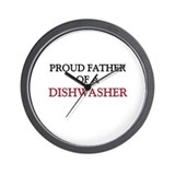 Proud Father Of A DISHWASHER Wall Clock