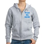 Feed Me Now Women's Zip Hoodie