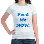 Feed Me Now Jr. Ringer T-Shirt