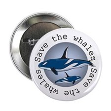 "Save the whales v2 2.25"" Button (10 pack)"