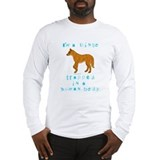I'm a Dingo Long Sleeve T-Shirt
