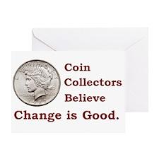 Change is Good Greeting Card