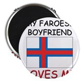 My Faroese Boyfriend Loves Me Magnet