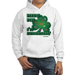 Kiss Me... I'm Drunkish! Hooded Sweatshirt