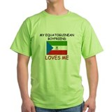 My Equatoguinean Boyfriend Loves Me T-Shirt