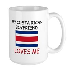 My Costa Rican Boyfriend Loves Me Mug