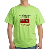 My Bermudan Boyfriend Loves Me T-Shirt