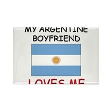 My Argentine Boyfriend Loves Me Rectangle Magnet