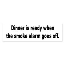 Dinner Is Ready Bumper Bumper Sticker