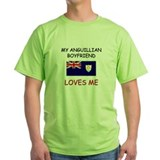 My Anguillian Boyfriend Loves Me T-Shirt