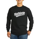 Mathlete Long Sleeve Dark T-Shirt