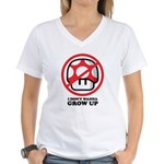I Don't Wanna Grow Up Women's V-Neck T-Shirt