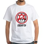 I Don't Wanna Grow Up White T-Shirt