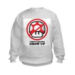 I Don't Wanna Grow Up Kids Sweatshirt