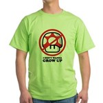 I Don't Wanna Grow Up Green T-Shirt
