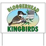 Bloggerhead (lg img) Yard Sign