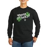 Wanna Get Lucky? Long Sleeve Dark T-Shirt