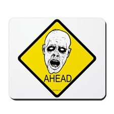 Zombies Ahead Mousepad