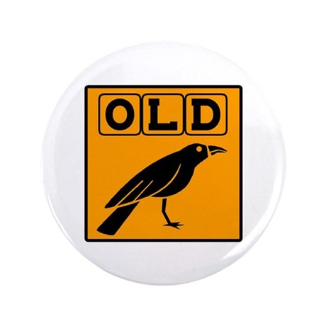 "Old Crow 3.5"" Button"