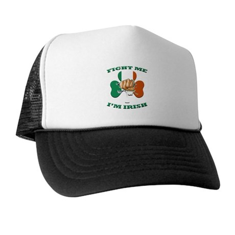 St. Patrick's Day - Fight Me I'm Irish Trucker Hat