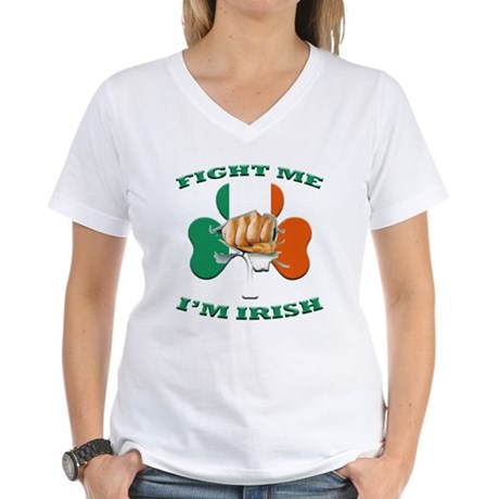 St. Patrick's Day - Fight Me I'm Irish Women's V-N