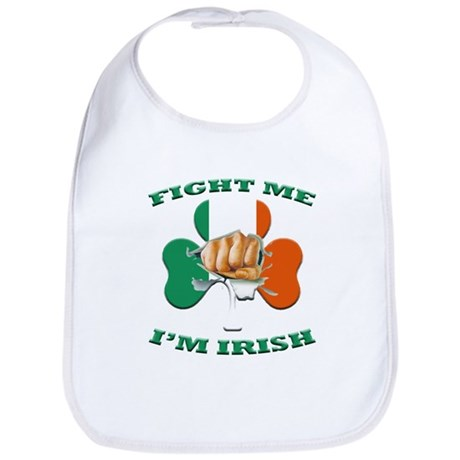 St. Patrick's Day - Fight Me I'm Irish Bib