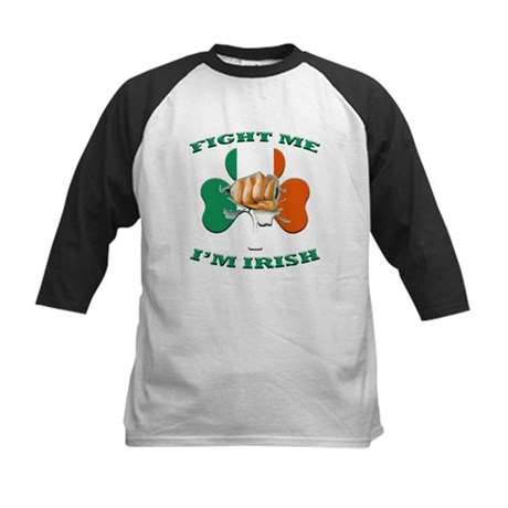 St. Patrick's Day - Fight Me I'm Irish Kids Baseba