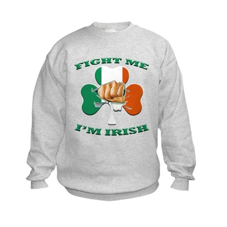 St. Patrick's Day - Fight Me I'm Irish Kids Sweats