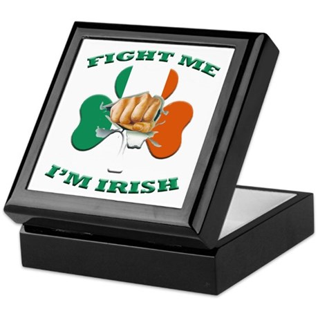 St. Patrick's Day - Fight Me I'm Irish Keepsake Bo