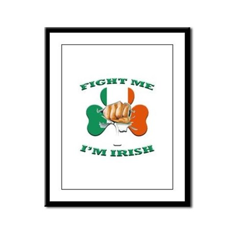 St. Patrick's Day - Fight Me I'm Irish Framed Pane