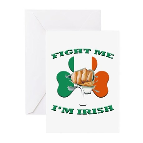 St. Patrick's Day - Fight Me I'm Irish Greeting Ca