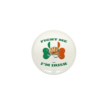 St. Patrick's Day - Fight Me I'm Irish Mini Button