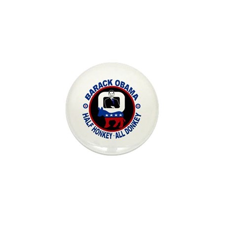 Barack Obama - Half Honkey, All Donkey Mini Button