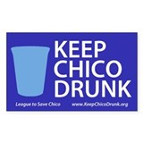 Keep Chico Drunk Decal