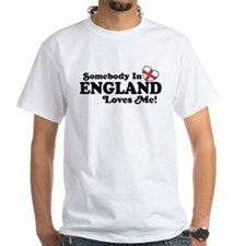 Somebody in England Loves Me Shirt