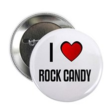 I LOVE ROCK CANDY Button