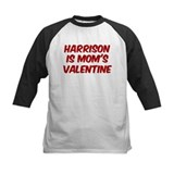 Harrisons is moms valentine Tee
