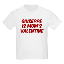 Giuseppes is moms valentine T-Shirt