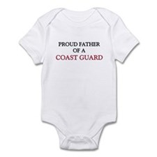 Proud Father Of A COAST GUARD Infant Bodysuit