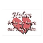 Nolan broke my heart and I hate him Postcards (Pac