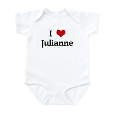 I Love Julianne Infant Bodysuit