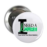 I Need A Cure CELIAC DISEASE 2.25&quot; Button