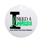 I Need A Cure CELIAC DISEASE Ornament (Round)