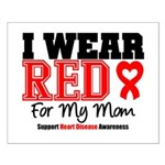 I Wear Red Mom Small Poster