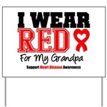 I Wear Red Grandpa Yard Sign