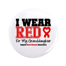 "I Wear Red Granddaughter 3.5"" Button"