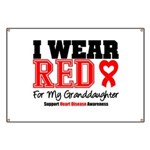 I Wear Red Granddaughter Banner