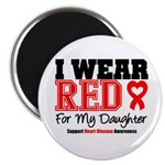 I Wear Red Daughter Magnet